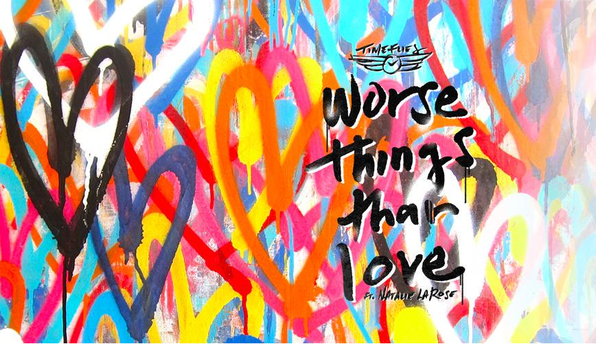 Timeflies worse things than love banner art