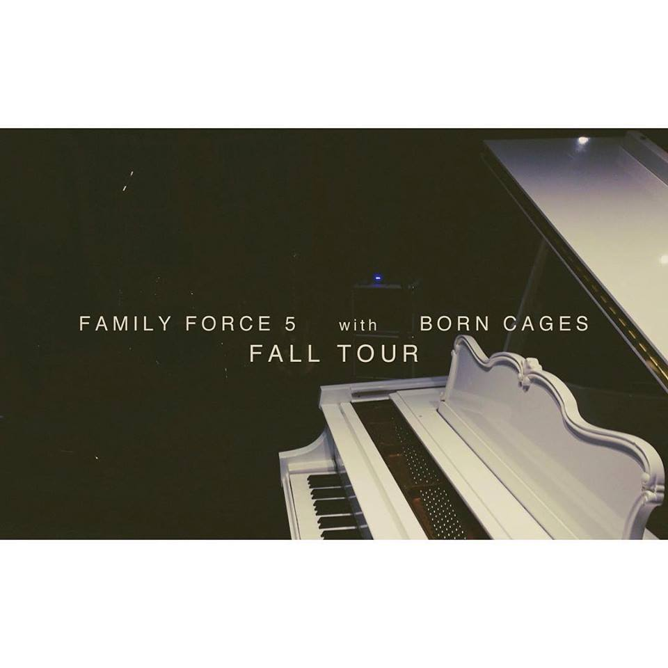 Born Cages family force 5 tour header