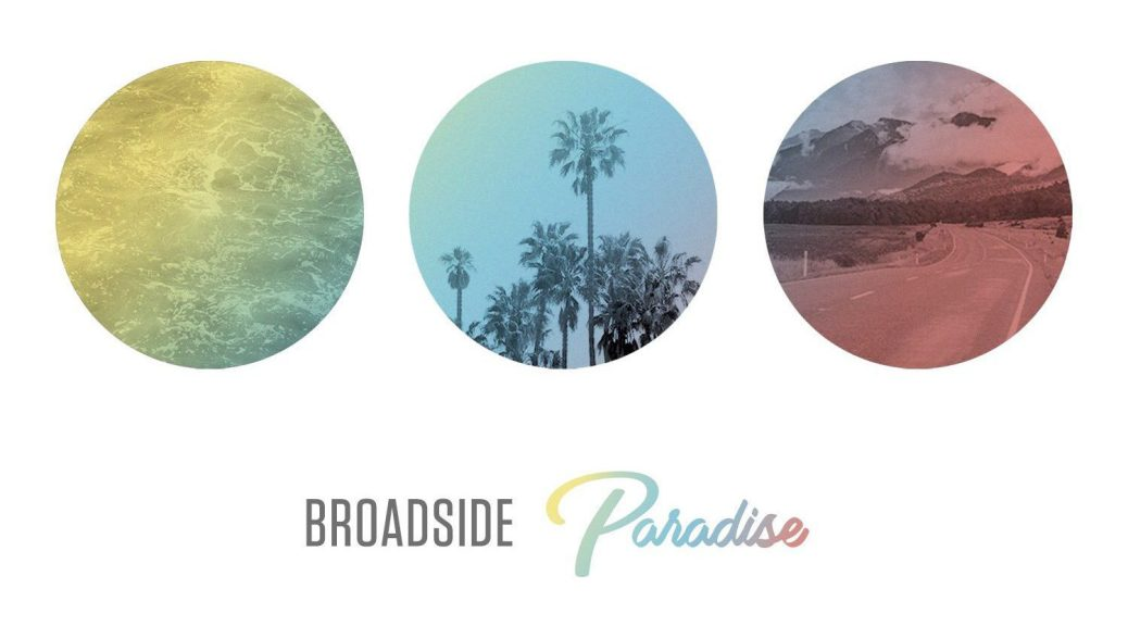 """Album Preview: Broadside's """"Paradise""""- Due Out June 16th ..."""