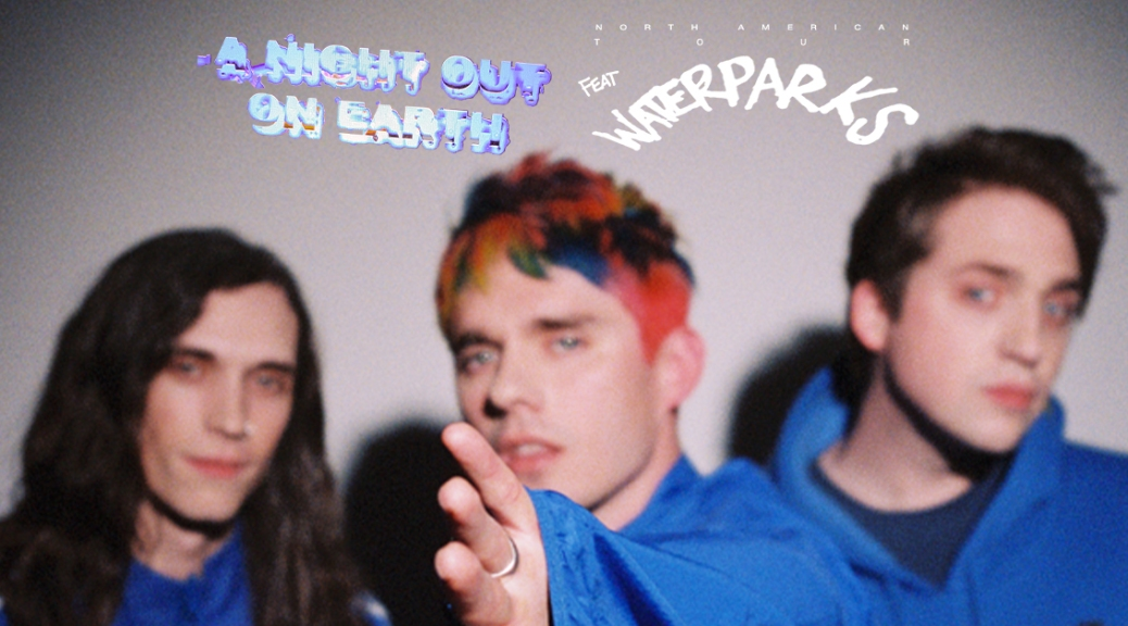 """Waterparks """"a night out on earth"""" tour flyer featuring Otto, Awsten, and Geoff in blue jumpsuits staring into the camera but they're blurry."""